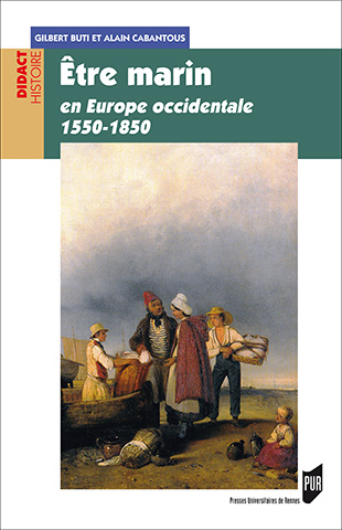 Être marin en Europe occidentale, 1550-1850